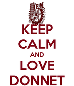 KEEP CALM AND LOVE DONNET