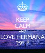 KEEP CALM AND LOVE HERMANA 29*-*