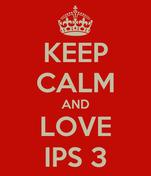 KEEP CALM AND LOVE IPS 3