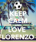 KEEP CALM AND LOVE  LORENZO