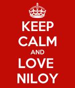KEEP CALM AND LOVE  NILOY