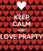 KEEP CALM AND LOVE PRAPTY