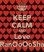 KEEP CALM AND Love RanOoOoSha