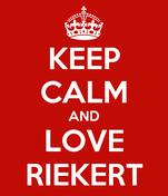 KEEP CALM AND LOVE RIEKERT