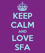 KEEP CALM AND LOVE SFA