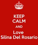 KEEP CALM AND Love  Silina Del Rosario