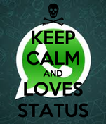 KEEP CALM AND LOVES STATUS