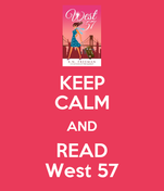 KEEP CALM AND READ West 57
