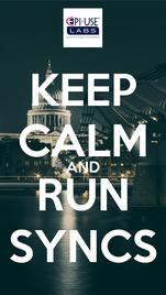 KEEP CALM AND RUN SYNCS