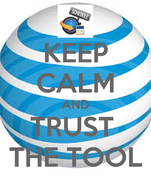 KEEP CALM AND TRUST  THE TOOL