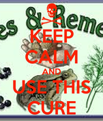 KEEP CALM AND USE THIS CURE