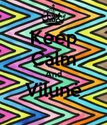 Keep Calm And Vilunė