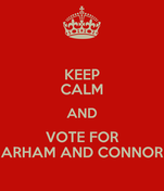 KEEP CALM AND VOTE FOR ARHAM AND CONNOR