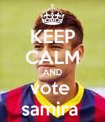 KEEP CALM AND vote  samira