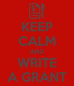 KEEP CALM AND WRITE A GRANT