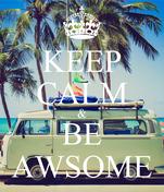 KEEP CALM & BE AWSOME