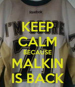 KEEP CALM BECAUSE MALKIN IS BACK