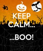 KEEP CALM...     ...BOO!