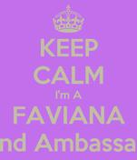 KEEP CALM I'm A FAVIANA Brand Ambassador