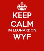 KEEP CALM IM LEONARDO'S WYF
