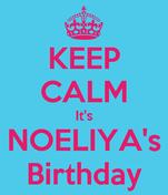 KEEP CALM It's NOELIYA's Birthday