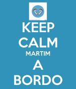 KEEP CALM MARTIM A BORDO
