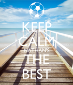 KEEP CALM NATHAN'S THE BEST
