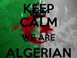 KEEP CALM WE ARE ALGERIAN PEOPLE