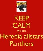 KEEP CALM we are Heredia allstars Panthers
