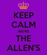 KEEP CALM WE'RE THE ALLEN'S