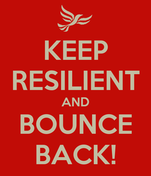 KEEP RESILIENT AND BOUNCE BACK!