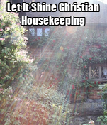 Let It Shine Christian Housekeeping