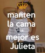 manten  la cama  la  mejor es Julieta