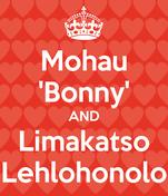 Mohau 'Bonny' AND Limakatso Lehlohonolo