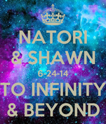 NATORI & SHAWN 6-24-14 TO INFINITY & BEYOND