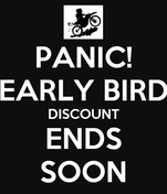 PANIC! EARLY BIRD DISCOUNT ENDS SOON