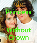 Princess   Without Crown