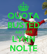 QUOTA BUSTED July 2015 LYNN NOLTE