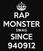RAP MONSTER SWAG SINCE 940912