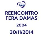 REENCONTRO FERA DAMAS 2004 30/11/2014