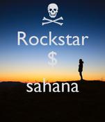 Rockstar $  sahana
