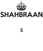 SHAHBRAAN  5