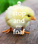 stop and play fnaf