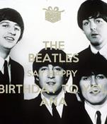 THE BEATLES SAY HAPPY  BIRTHDAY TO YOU ANA
