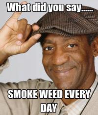 # don't smoke weed