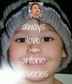 Poster: always  love  leondre  antonio  deveries