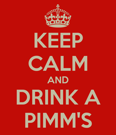 Poster: KEEP CALM AND DRINK A PIMM'S