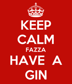 Poster: KEEP CALM FAZZA HAVE  A GIN