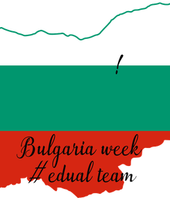 Poster:  Благодаря на партньора  от България!   Bulgaria week  #edual team