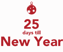 Poster:  25 days till New Year